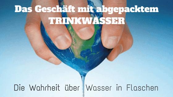 Das Geschäft mit abgepacktem Trinkwasser